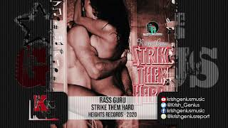 Rass Guru - Strike Them Hard (Official Audio 2020)