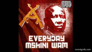 Everyday Mshini Wam - Avantgods