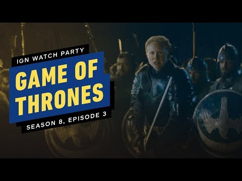 Game of Thrones: Season 8 Episode 3 - IGN Watch Party