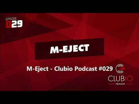 M-Eject - Clubio Podcast #029 (tech house, techno, acid house mix)