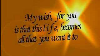 My Wish by Rascal Flatts (with lyrics)