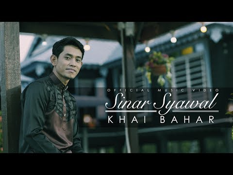 Khai Bahar - Sinar Syawal  (Official Music Video)