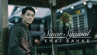 Video Khai Bahar - Sinar Syawal  (Official Music Video) download MP3, 3GP, MP4, WEBM, AVI, FLV Januari 2018