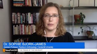 Dr. Sophie Bjork-James on the Rise of White Supremacist Groups in the United States
