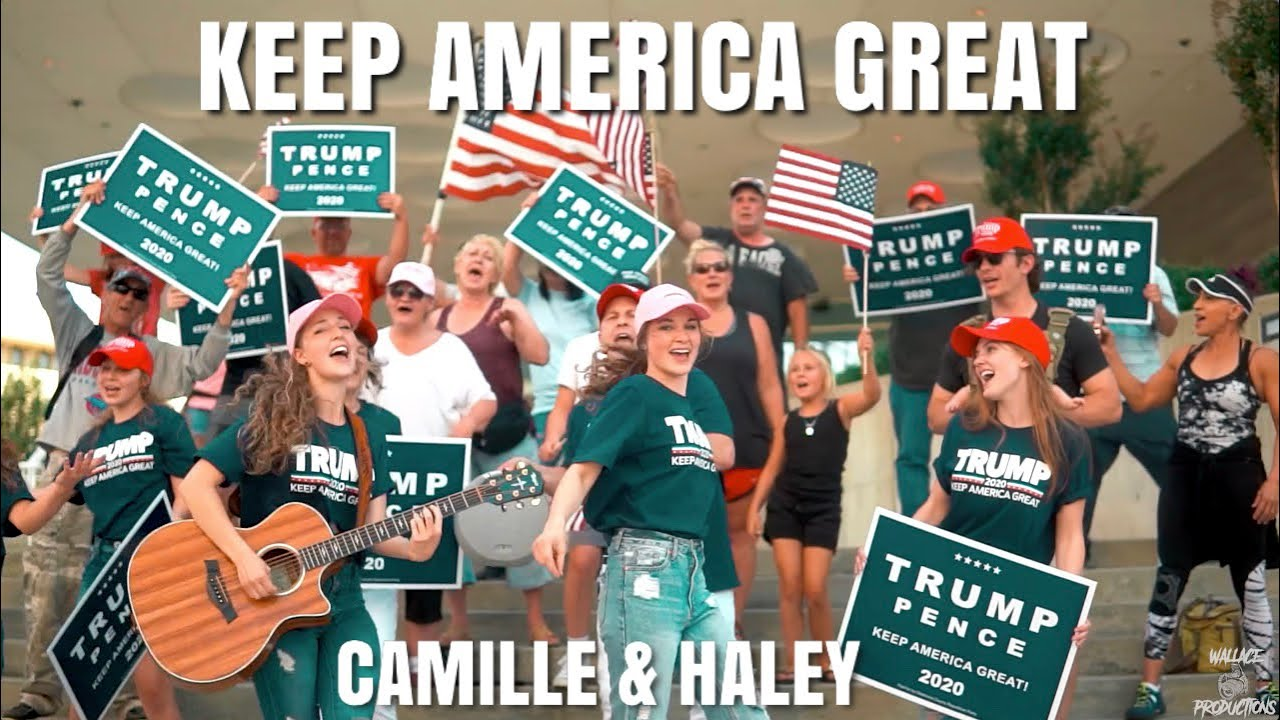 KEEP AMERICA GREAT (Official Music Video) - Trump Song by Camille & Haley