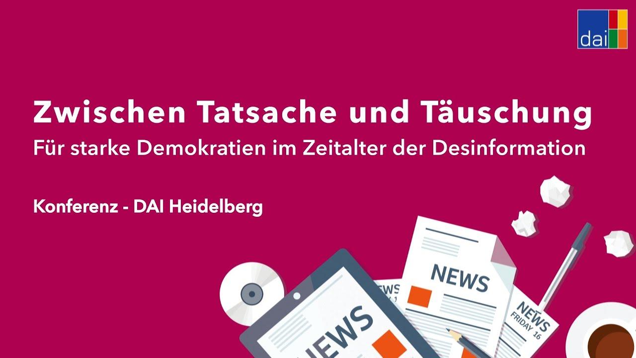 Zwischen Tatsache und Täuschung – Ein Konferenzwochenende im Überblick –  DAI Heidelberg