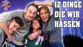 12 DINGE die wir am anderen HASSEN - Family Fun