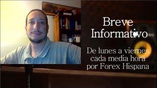 Breve Informativo - Noticias Forex del 12 de Febrero 2019