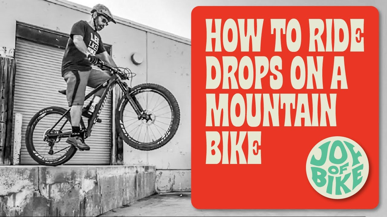 HOW TO RIDE DROPS ON A MOUNTAIN BIKE | Drops to flat!