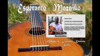 Musical – Esperanto, Álbum  Juliano kantas) estreno en el canal