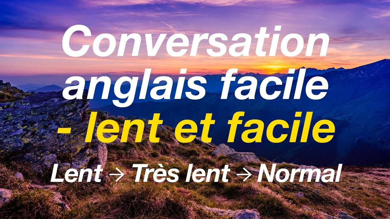 Download Conversation anglais facile - lent et facile