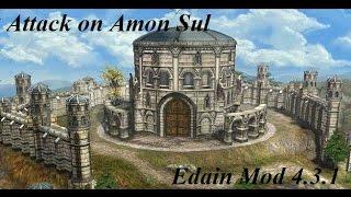 Edain Mod 4.3.1: The Assault on Amon Sul!