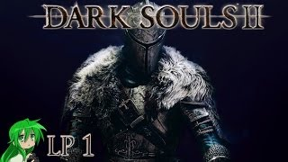 Dark Souls 2 (PC) - Start + Giveaway #1 ~ Let