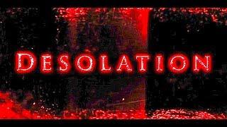 MCKAMEY MANOR Presents (2019 Desolation Trailer)