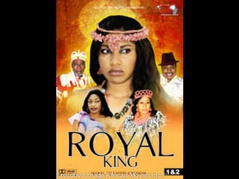 Royal King   -  Nigeria Nollywood Movie