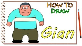 How to Draw Gian Doraemon - Doraemon Drawing Gian