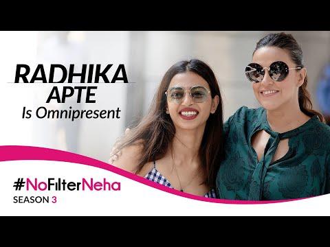 Radhika Apte Is Omnipresent   No Filter Neha Season 3