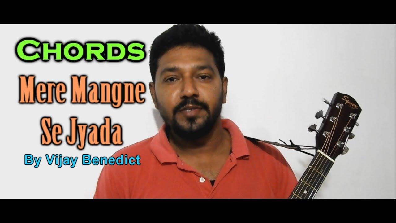 Mere Mangne Se Jyada Guitar Chords Youtube