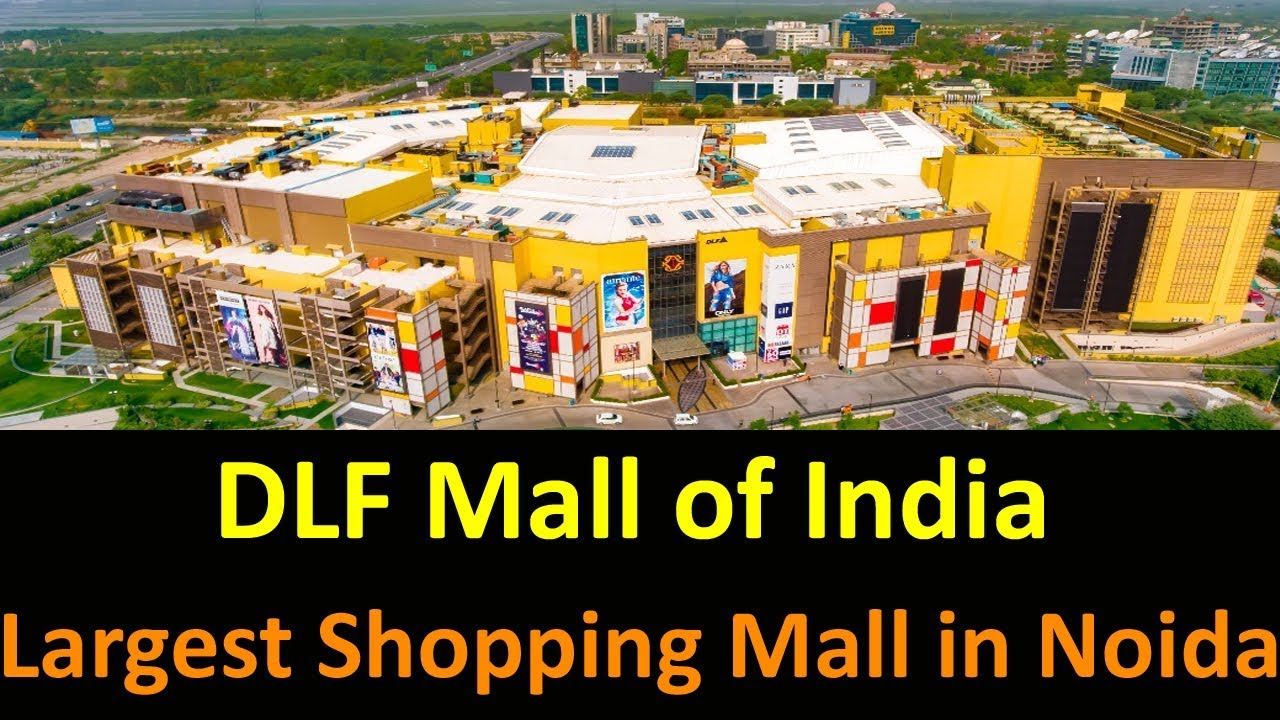 DLF Mall of India | Largest Shopping Mall in Noida - Nearest Metro, Brands,  Parking, Restaurants