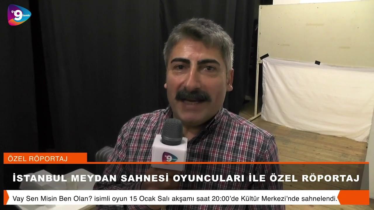 İstanbul Meydan Sahnesi oyuncuları ile Ödemiş'te özel röportaj