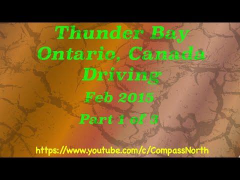 Thunder Bay Driving Feb 2015 Part 1 of 3