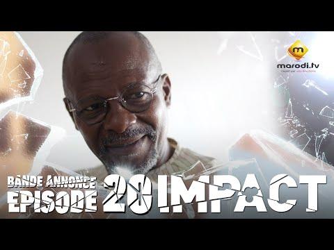 Série - Impact - Episode 20 - Bande annonce