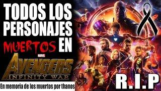 Lista personajes MUERTOS avengers INFINITY WAR - all death in avengers
