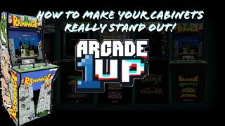 Arcade1Up Mods - How To Make Your Cabinets Really Stand Out!