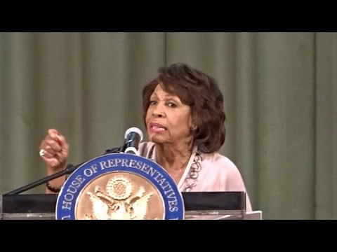MAXINE WATERS GOES ON 20 MINUTE RANT ON WHY THE TRUMP ADMINISTRATION IS SO AWFUL.