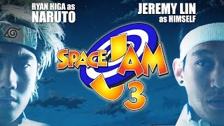 Space Jam 3: Anime Edition! (ft. Jeremy Lin) by : nigahiga