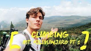 CLIMBING MT. KILIMANJARO PT. 1 | CAPTAIN'S VLOG #3