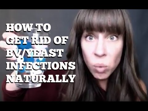 How To Get Rid Of BV and Yeast Infections Naturally - SFT TV Episode 1