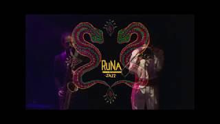 Runa Jazz - Shunku Tushuy - Teatro Nacional Sucre 2018 - Festival Cultura Milenaria