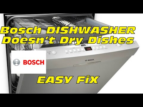 Bosch Dishwasher Doesn T Dry Dishes Fixed