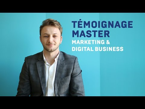 Témoignage - Master Marketing & Digital Business