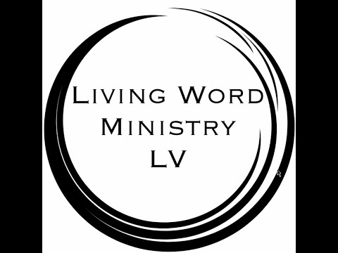 Living Word Ministry LV 7-26-20