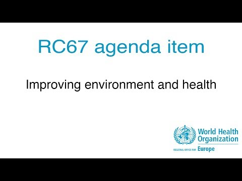 RC67 agenda item: Improving environment and health