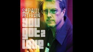 You Got  2 Love - St. Paul Peterson - Music Video