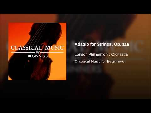 Adagio for Strings, Op 11a