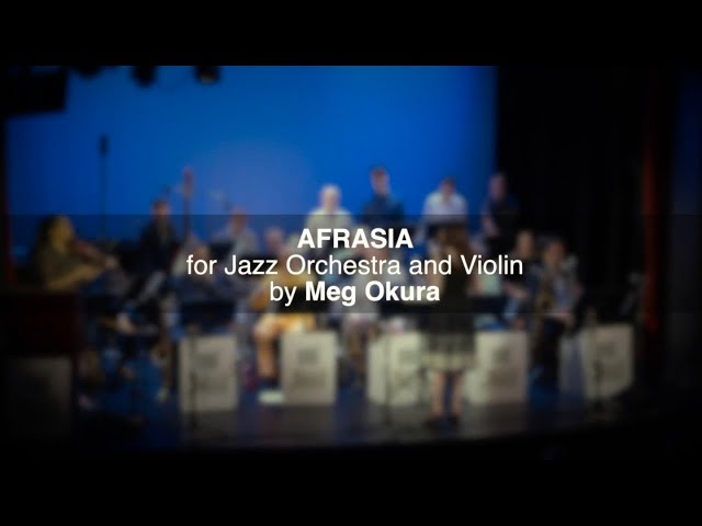 Meg Okura - Afrasia ft BMI New York Jazz Orchestra. New York, USA.