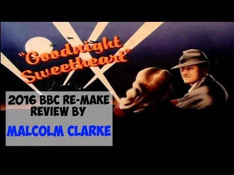My  of Goodnight Sweetheart 2016 BBC Remake