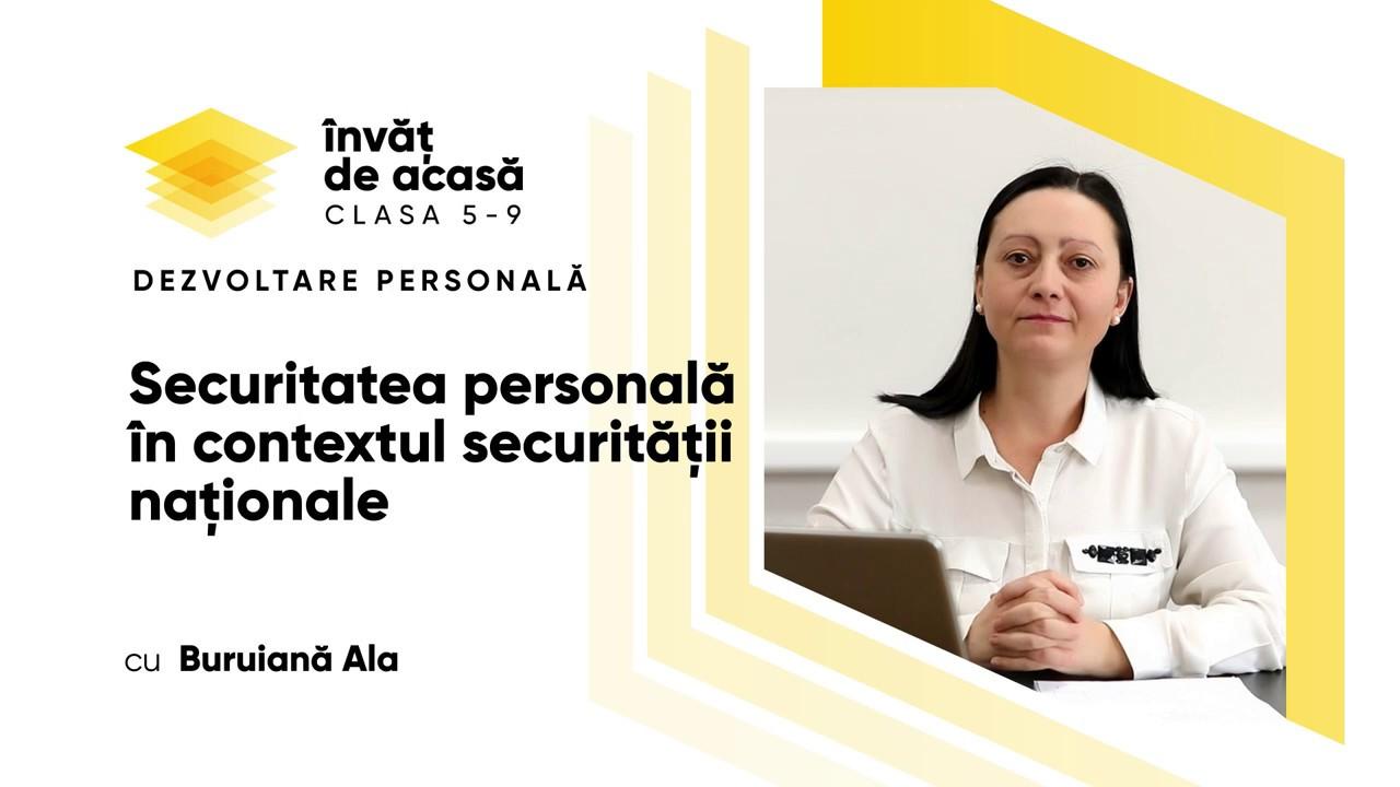 """Dezvoltare personală, cl. a IX-a, """"Securitatea personală în contextul securităţii naţionale"""""""
