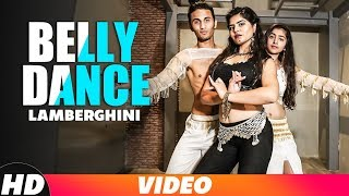 Lamberghini (Belly Dance) | The Doorbeen ft Ragini | Latest Punjabi Song 2018 | Speed Records