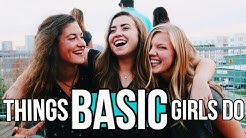 100 Signs You're A Basic Girl
