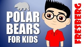 Learn about Polar Bears, with fun facts for kids (Educational Videos for Students)