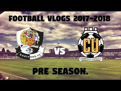 Football Vlogs 2017-18 Dartford Vs Cambridge United