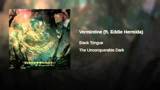 "Black Tongue - ""VERMINTIDE"" w/ lyrics"