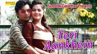 New Love Song 2018 : Teri Aankhen    Abhay Lal Yadav #Sonotek Cassettes