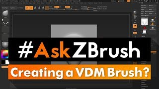"#AskZBrush: ""What is the best way to create a new VDM Brush?"""