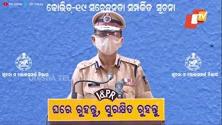 Odisha DGP Abhay Address Media On COVID Norms Enforcement